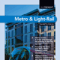 Metro & Light-Rail In Depth Focus Digital Issue #2 2017